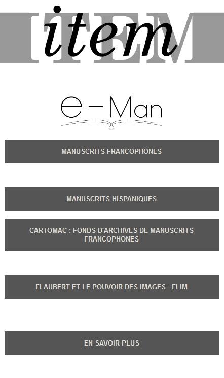 Voici la page d'accueil de la plate-forme e-Man (http://www.eman-archives.org/)